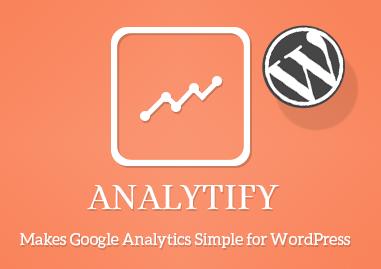 Analytify: Google Analytics simplfied in your WordPress Dashboard