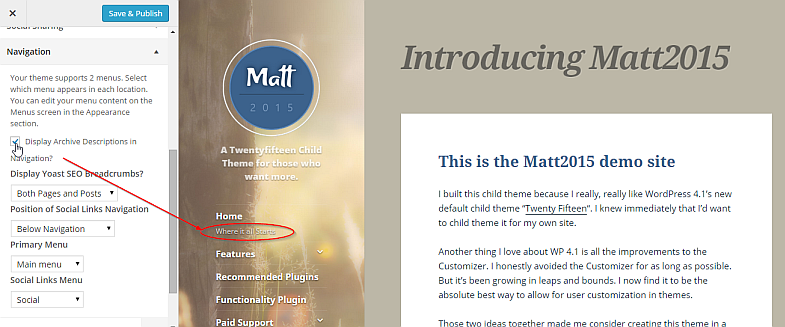 WordPress Customizer showing options to hide the Menu Descriptions, and other relevant options.